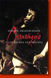aravaggio A Life Sacred and Profane